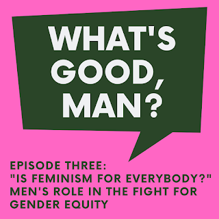 Podcast: Is Feminism For Men?